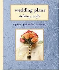 Wedding Plans Wedding Crafts