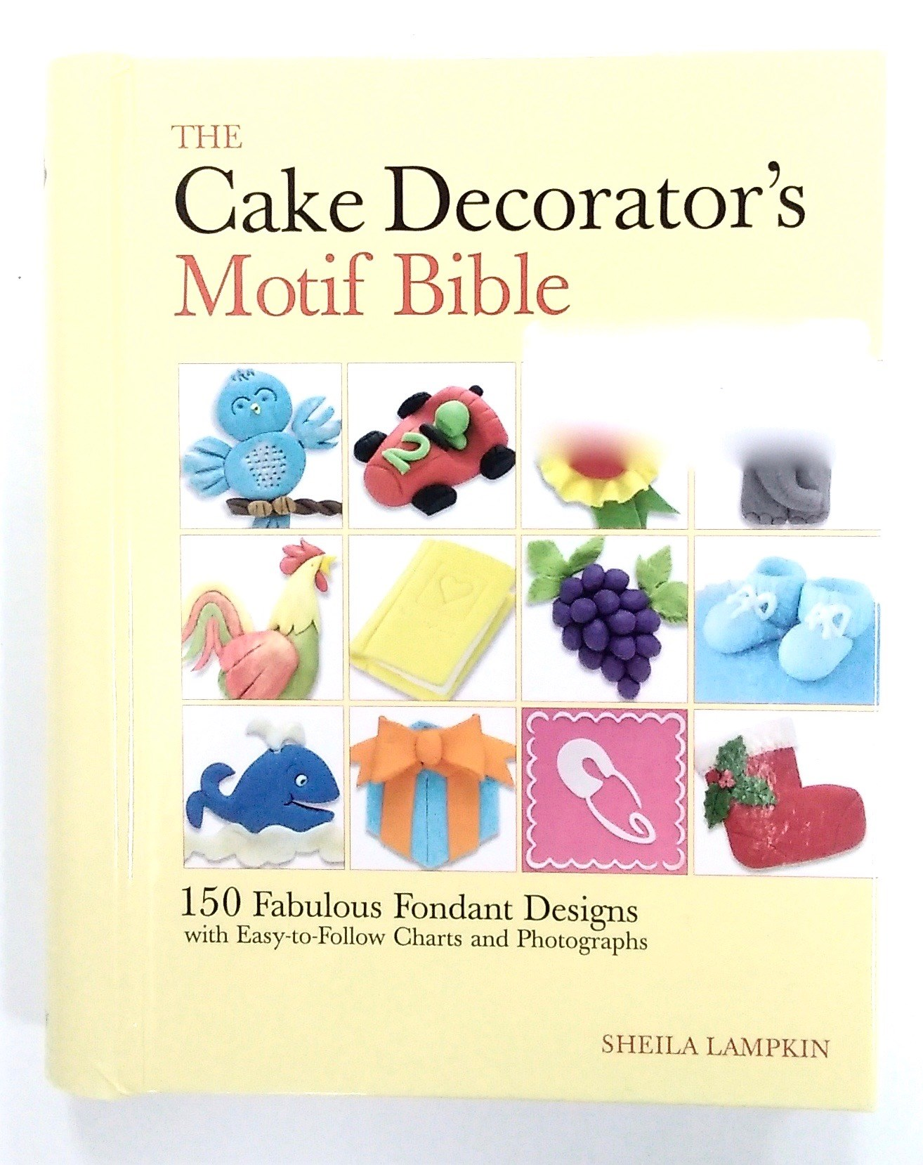 Cake Decorators' Motif Bible